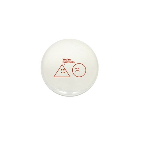 You're pointless Mini Button (10 pack)