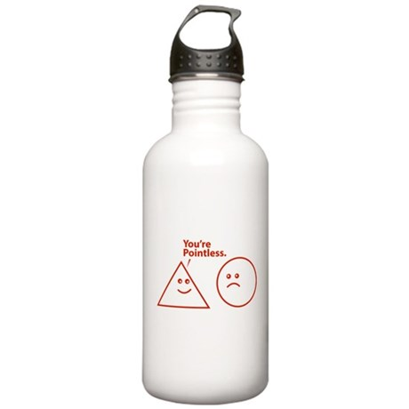 You're pointless Stainless Water Bottle 1.0L