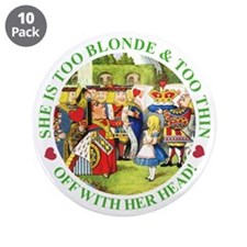 """Too Blonde and Too Thin 3.5"""" Button (10 pack)"""
