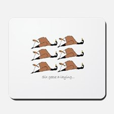 Six geese a-laying... Mousepad