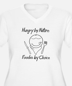 hungry by nature foodie by choice T-Shirt