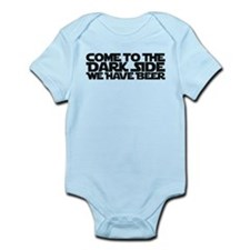 Come to the dark side we have beer Infant Bodysuit
