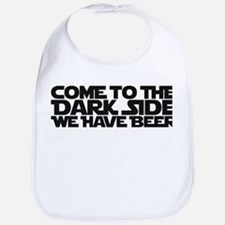 Come to the dark side we have beer Bib