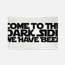 Come to the dark side we have beer Rectangle Magne