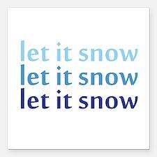 """Let it Snow Square Car Magnet 3"""" x 3"""""""