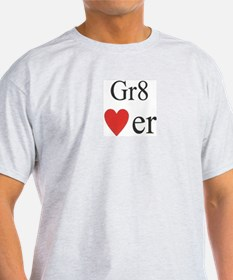 Gr8 lover Ash Grey T-Shirt