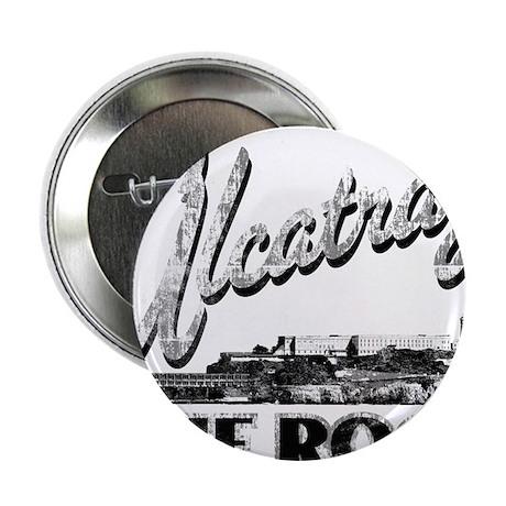 """Alcatraz The Rock 2.25"""" Button"""
