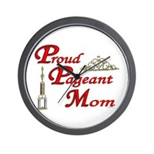 pageant mom Wall Clock