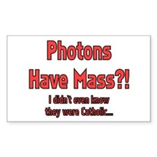 Photons have mass!? Rectangle Decal