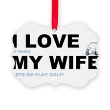 ILOVEMY WIFE.png Ornament