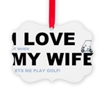 ILOVEMY WIFE.png Picture Ornament