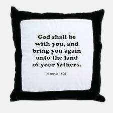 Genesis 48:21 Throw Pillow