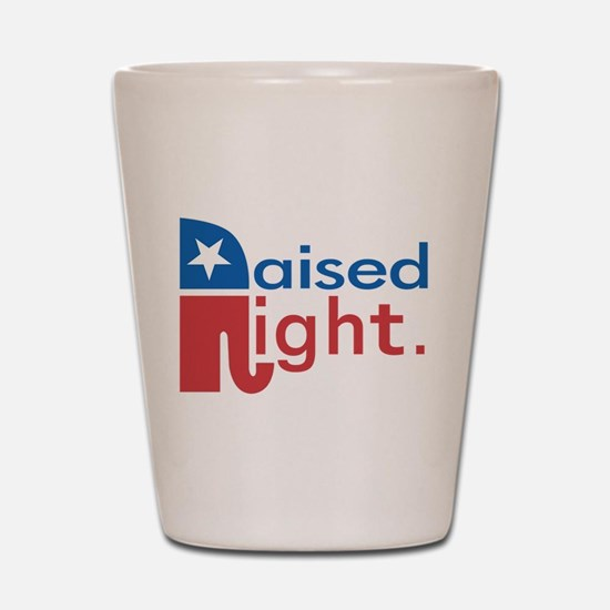 Raised Right Shot Glass