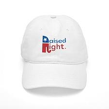 Raised Right Baseball Cap