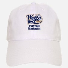 Payroll Manager (Worlds Best) Baseball Baseball Cap