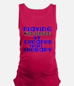 Wind Surfing Is Cheaper Than Th Maternity Tank Top