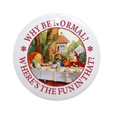 Why Be Normal? Ornament (Round)