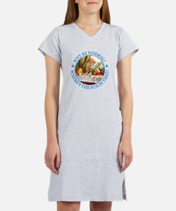Why Be Normal? Women's Nightshirt