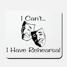 Rehearsal Mousepad