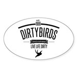 live life dirty copy.png Sticker (Oval 10 pk)