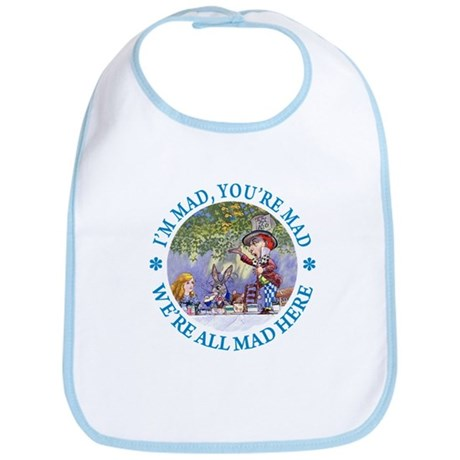 We're All Mad Here Bib