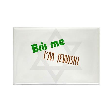 Bris Me I'm Jewish Rectangle Magnet