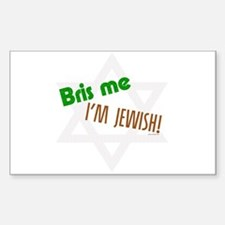 Bris Me I'm Jewish Rectangle Decal