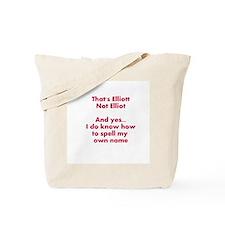 That's Elliott Not Elliot… Tote Bag