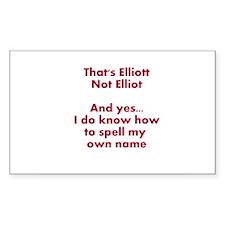 That's Elliott Not Elliot… Decal