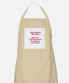 That's Stacey Not Stacy... Apron