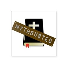 """Mythbusted Square Sticker 3"""" x 3"""""""