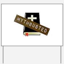 Mythbusted Yard Sign