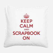 Keep Calm Scrapbook Square Canvas Pillow