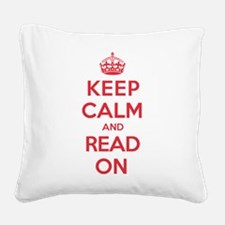Keep Calm Read Square Canvas Pillow