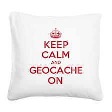 Keep Calm Geocache Square Canvas Pillow