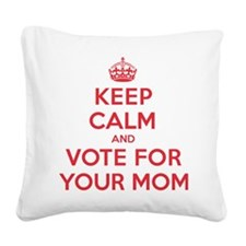 K C Vote Your Mom Square Canvas Pillow