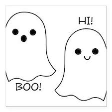 "boo! hi! ghosts Square Car Magnet 3"" x 3"""
