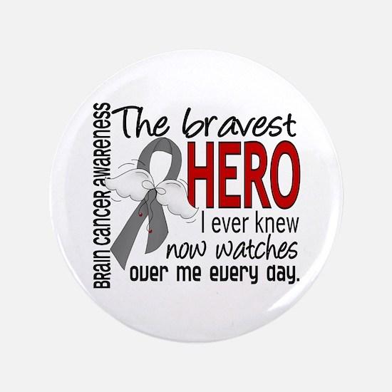 """Bravest Hero I Knew Brain Cancer 3.5"""" Button"""