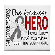 Bravest Hero I Knew Brain Cancer Tile Coaster