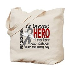 Bravest Hero I Knew Brain Cancer Tote Bag