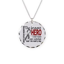 Bravest Hero I Knew Brain Tumor Necklace
