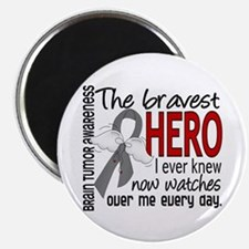 "Bravest Hero I Knew Brain Tumor 2.25"" Magnet (100"