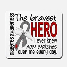 Bravest Hero I Knew Diabetes Mousepad