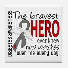 Bravest Hero I Knew Diabetes Tile Coaster
