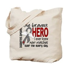 Bravest Hero I Knew Diabetes Tote Bag