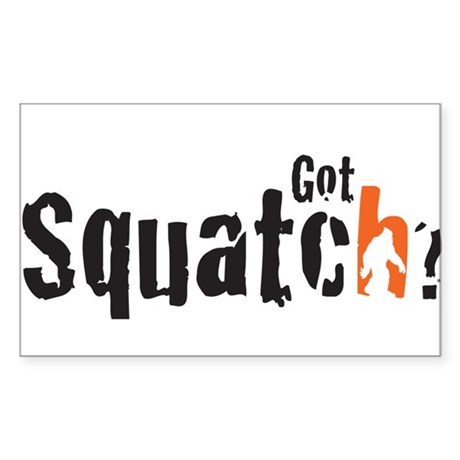 Got Squatch? Sticker (Rectangle)