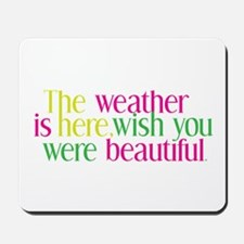 The Weather Mousepad