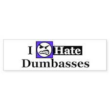 I Hate Dumbasses Bumper Bumper Sticker
