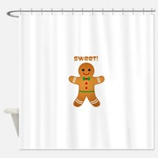 Sweet! Shower Curtain