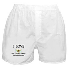 I Love The United States Virgin Islands Boxer Shor